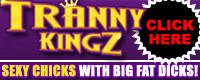 Visit TrannyKingz