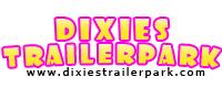 Visit DixiesTrailerPark.com